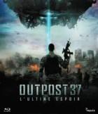 Outpost 37 - L'Ultime Espoir