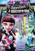 Bienvenue à Monster High - A l'origine